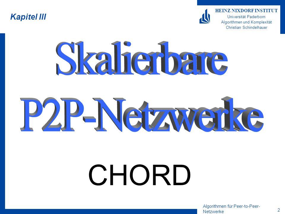 Kapitel III Skalierbare P2P-Netzwerke CHORD