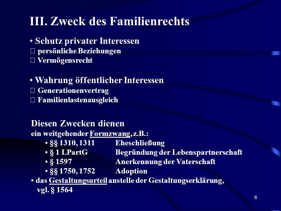 III. Zweck des Familienrechts