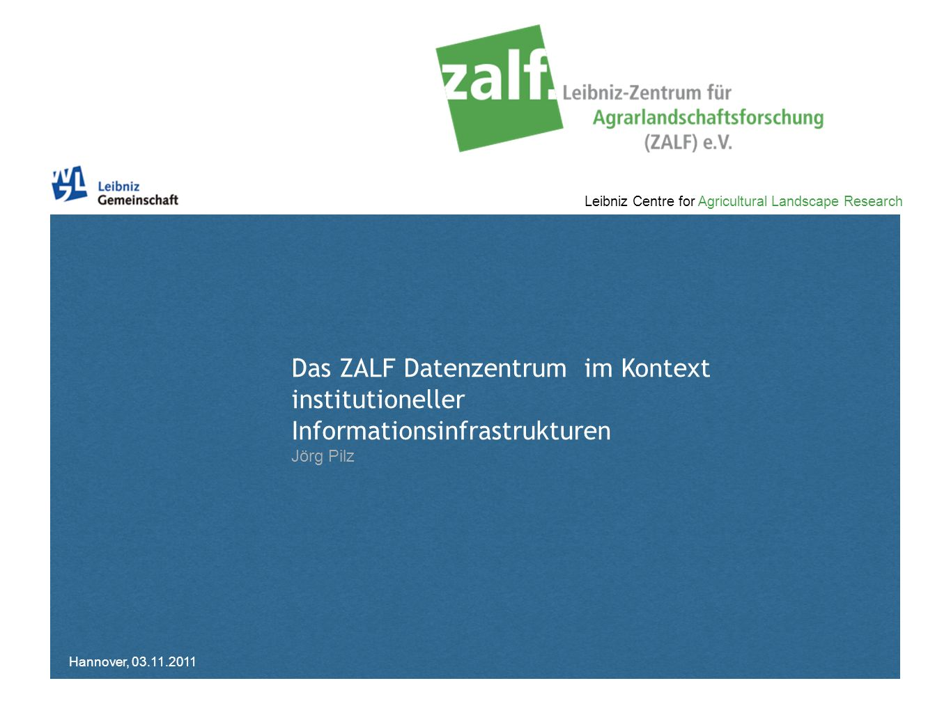 Das ZALF Datenzentrum im Kontext institutioneller Informationsinfrastrukturen