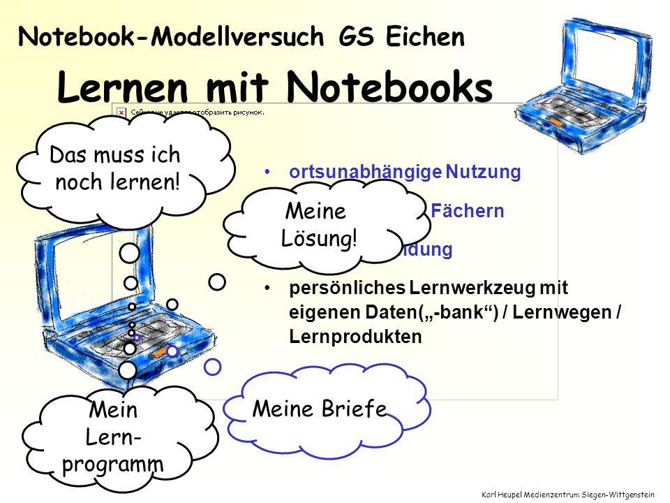 Lernen mit Notebooks Notebook-Modellversuch GS Eichen Das muss ich