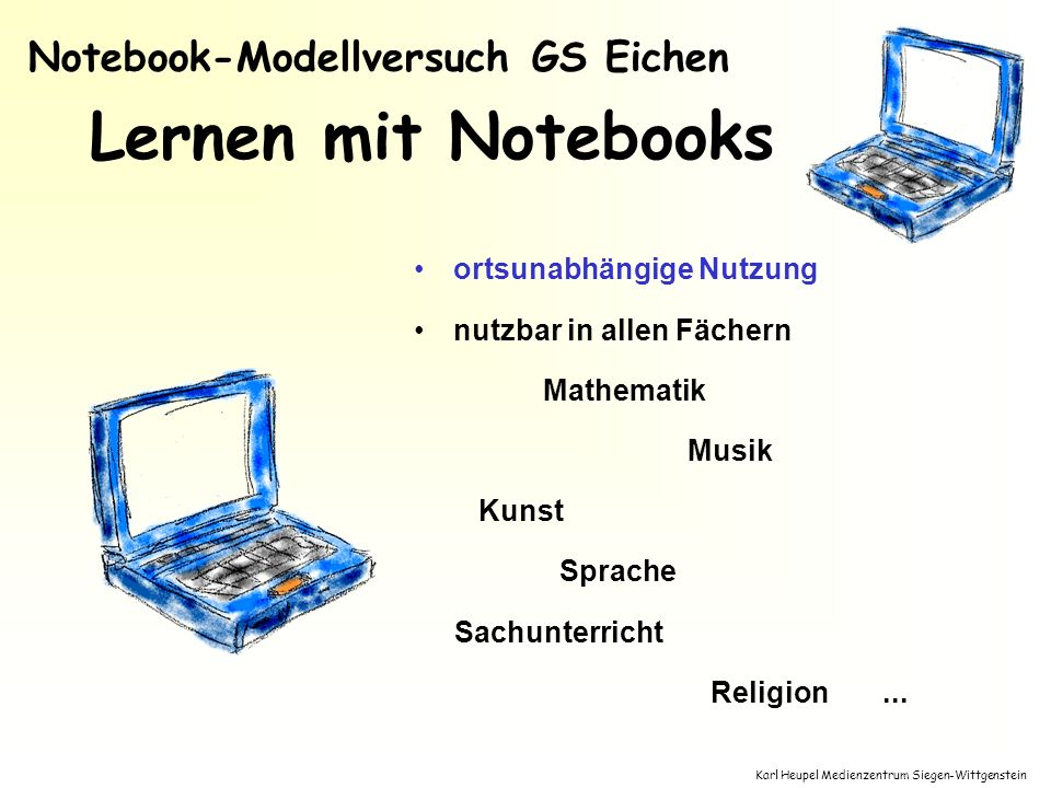Lernen mit Notebooks Notebook-Modellversuch GS Eichen