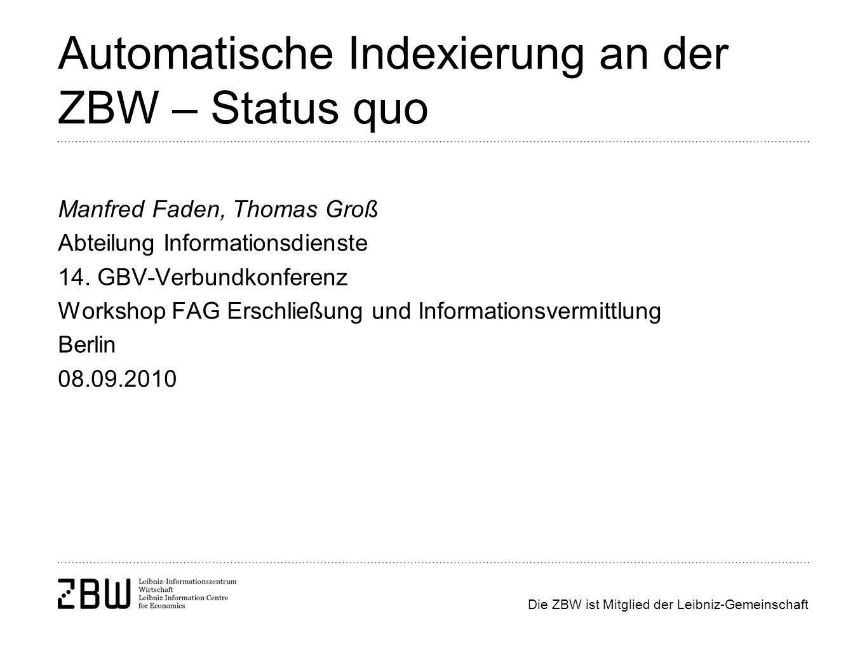 Automatische Indexierung an der ZBW – Status quo