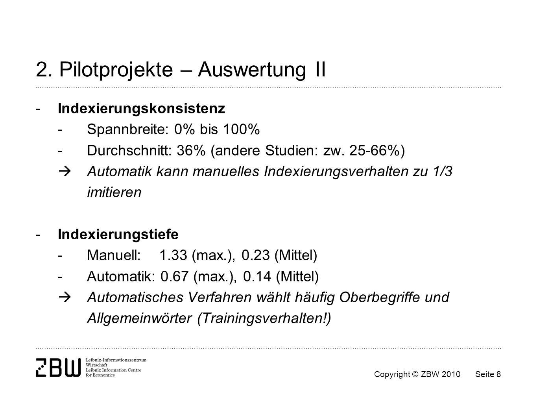 2. Pilotprojekte – Auswertung II