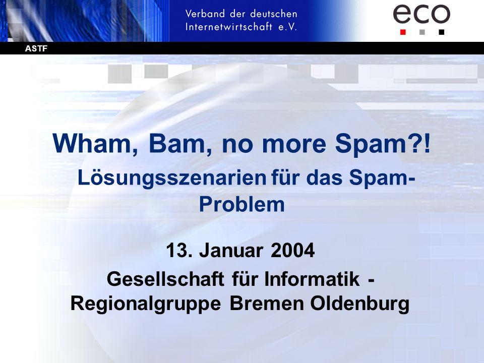 Wham, Bam, no more Spam ! Lösungsszenarien für das Spam-Problem