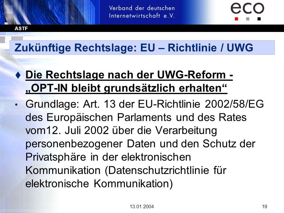 Zukünftige Rechtslage: EU – Richtlinie / UWG