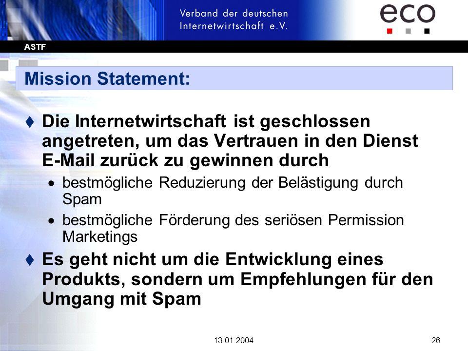 Mission Statement:Die Internetwirtschaft ist geschlossen angetreten, um das Vertrauen in den Dienst E-Mail zurück zu gewinnen durch.