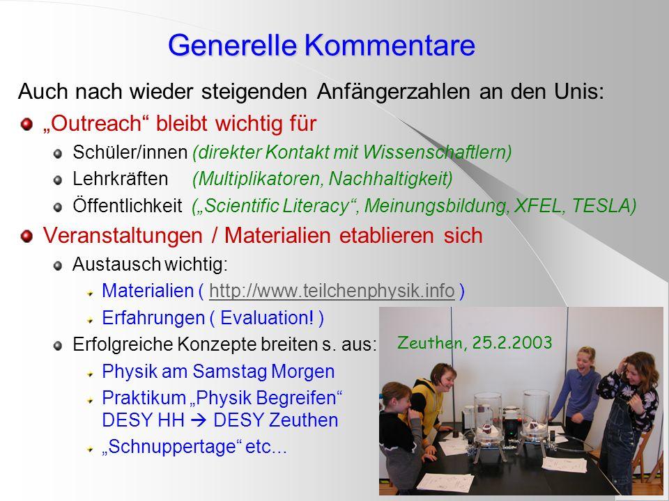 """Generelle Kommentare Auch nach wieder steigenden Anfängerzahlen an den Unis: """"Outreach bleibt wichtig für."""