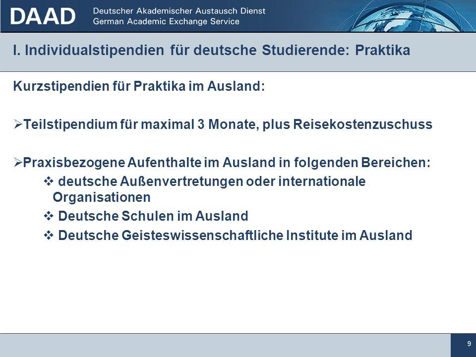I. Individualstipendien für deutsche Studierende: Praktika