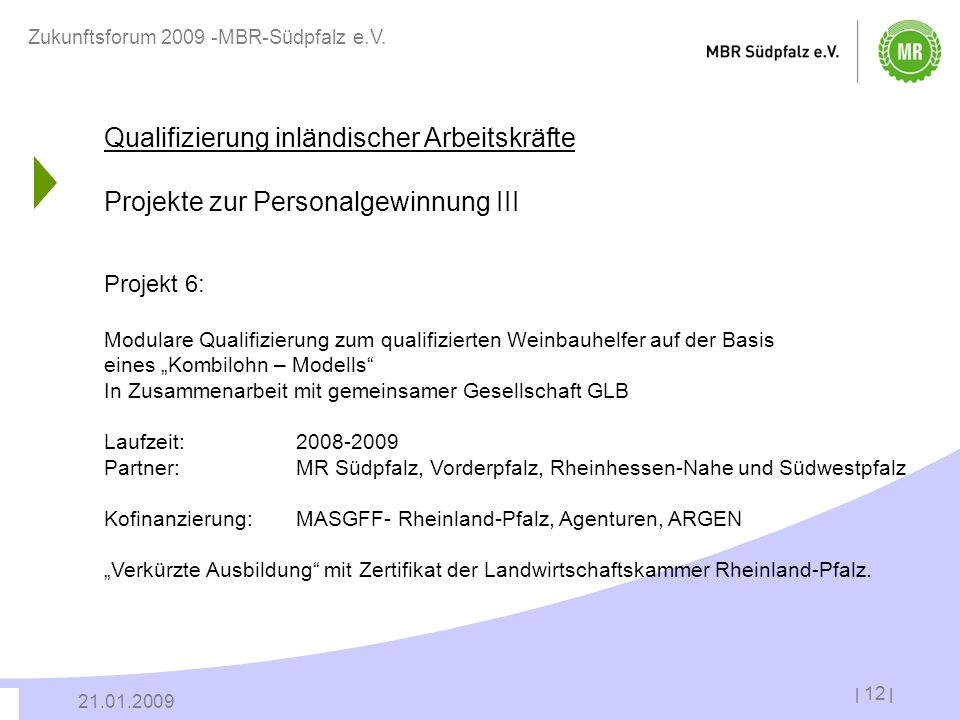 Zukunftsforum 2009 -MBR-Südpfalz e.V.