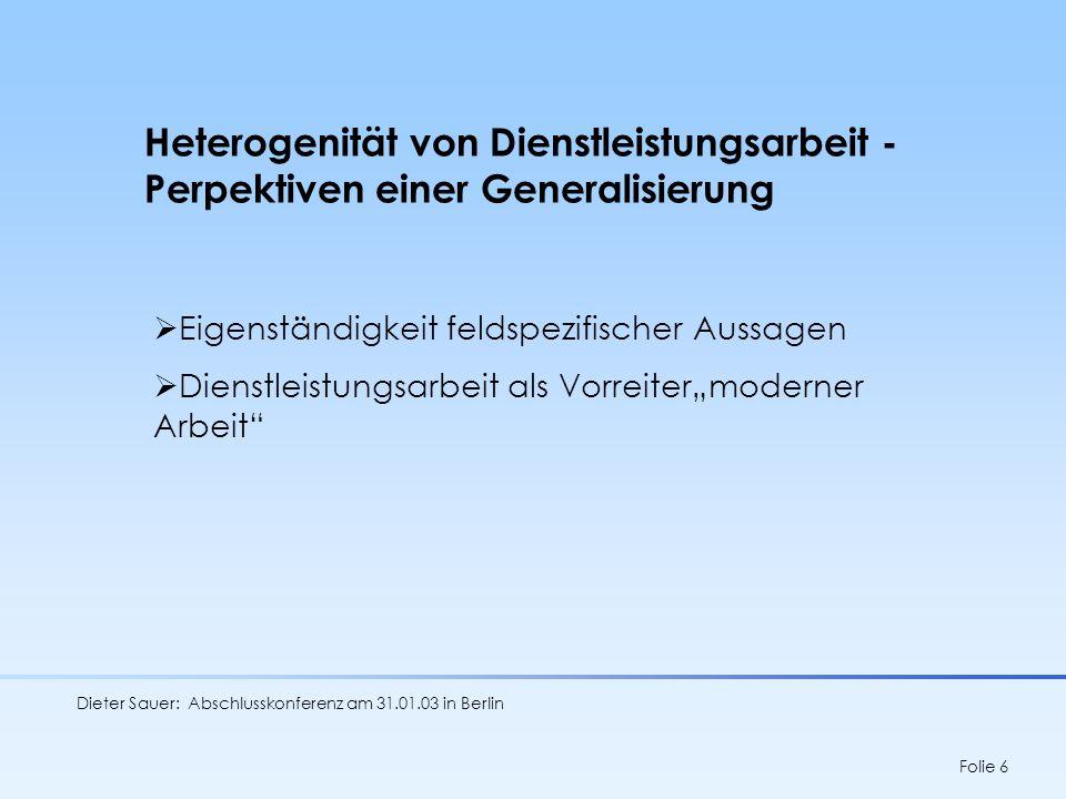 Heterogenität von Dienstleistungsarbeit - Perpektiven einer Generalisierung