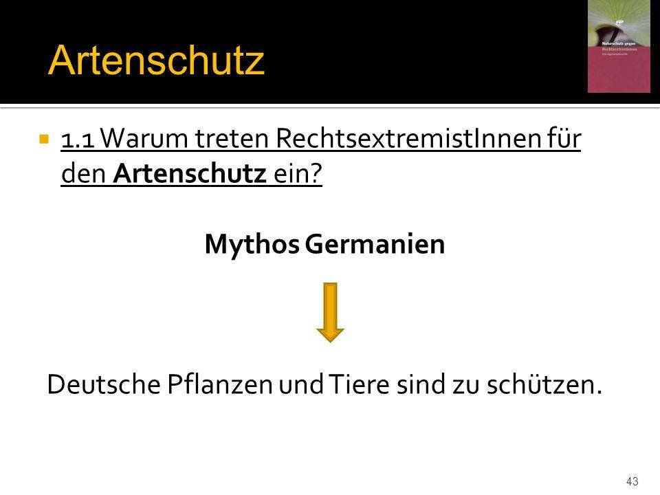 Deutsche Pflanzen und Tiere sind zu schützen.