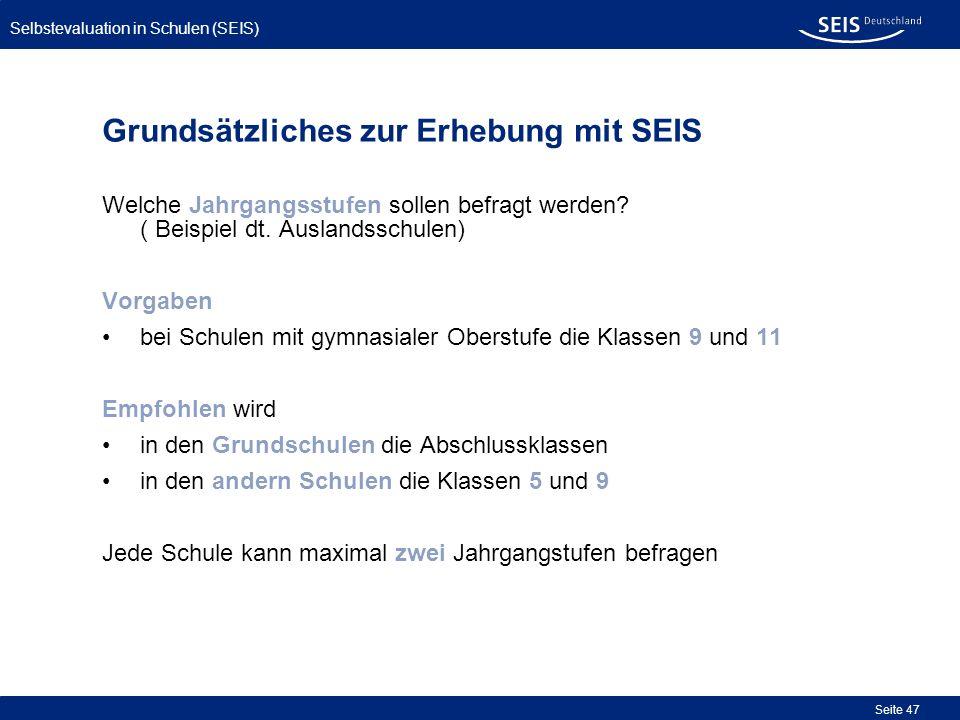 Grundsätzliches zur Erhebung mit SEIS