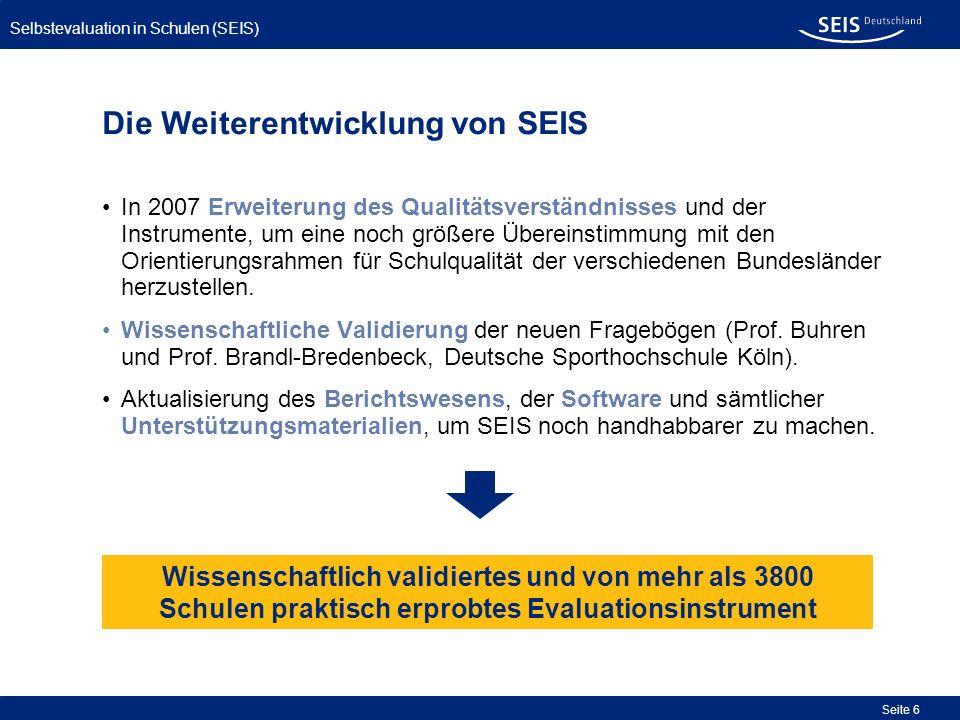 Die Weiterentwicklung von SEIS