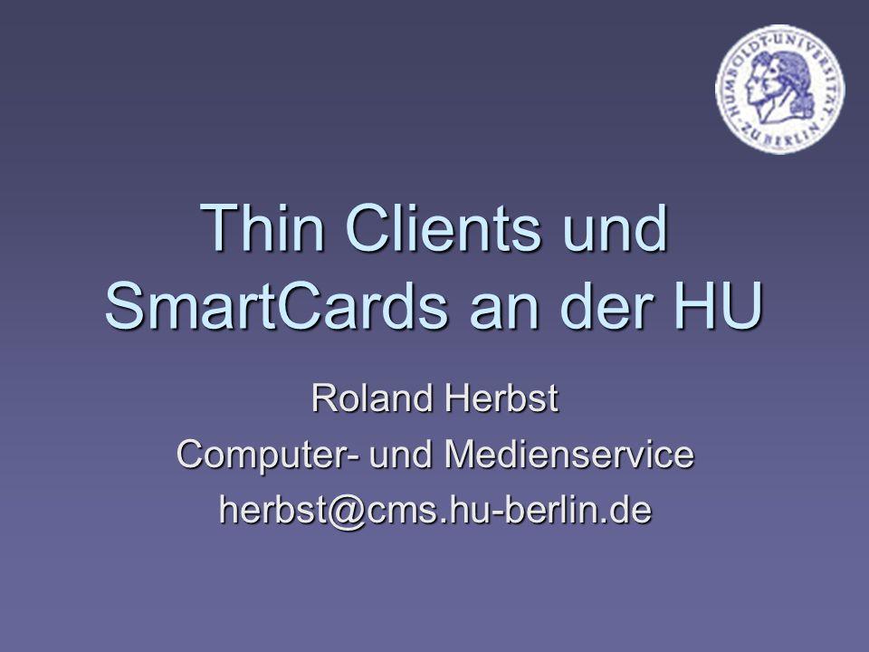 Thin Clients und SmartCards an der HU