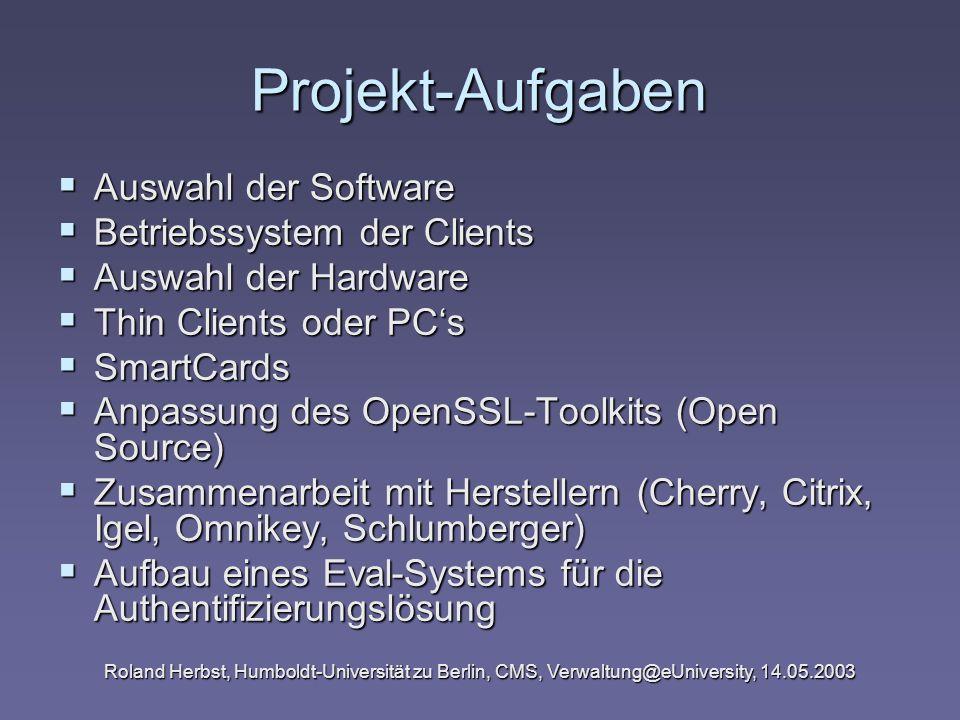 Projekt-Aufgaben Auswahl der Software Betriebssystem der Clients