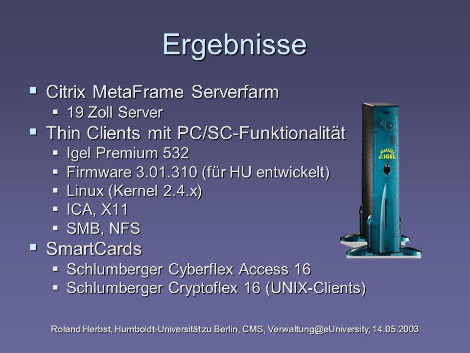 Ergebnisse Citrix MetaFrame Serverfarm