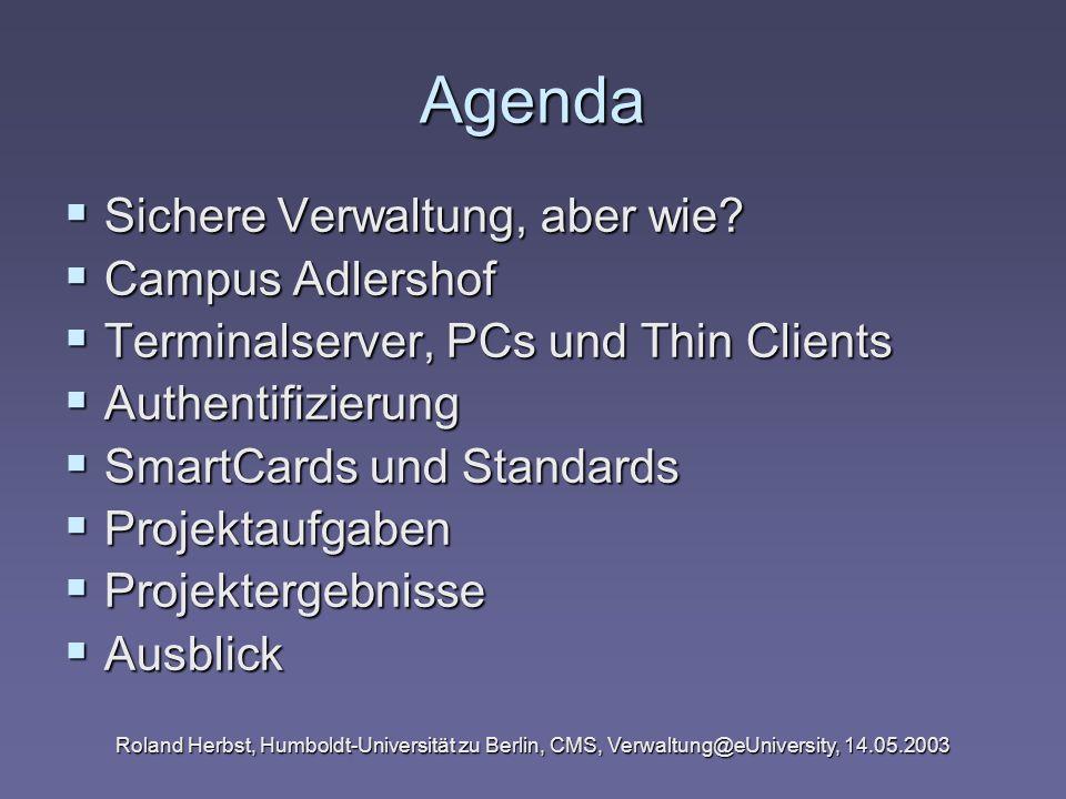 Agenda Sichere Verwaltung, aber wie Campus Adlershof