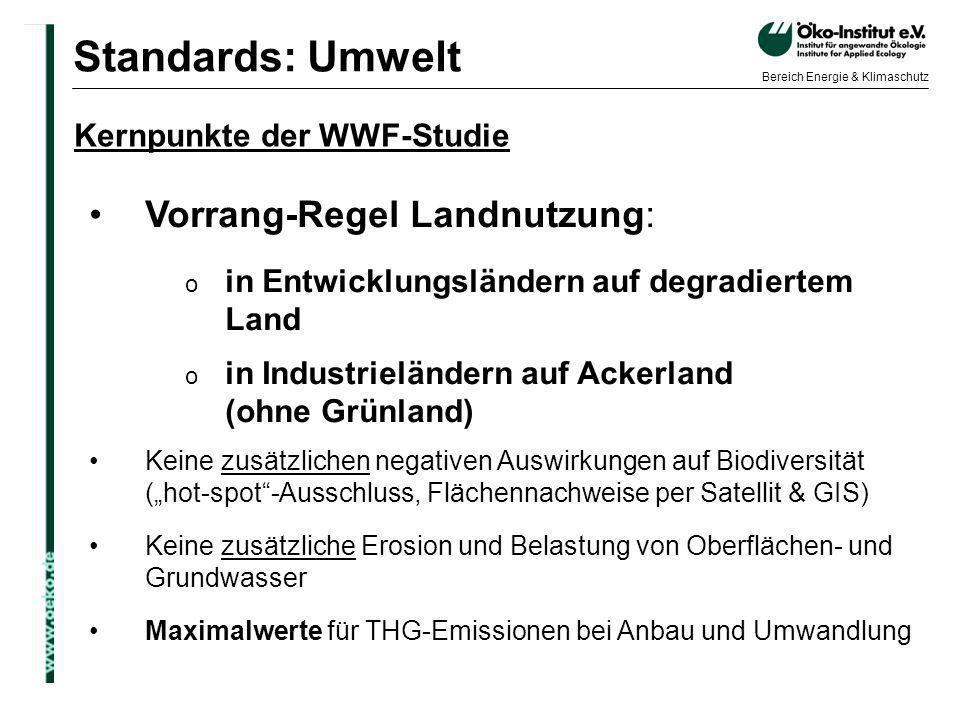 Standards: Umwelt Vorrang-Regel Landnutzung: Kernpunkte der WWF-Studie