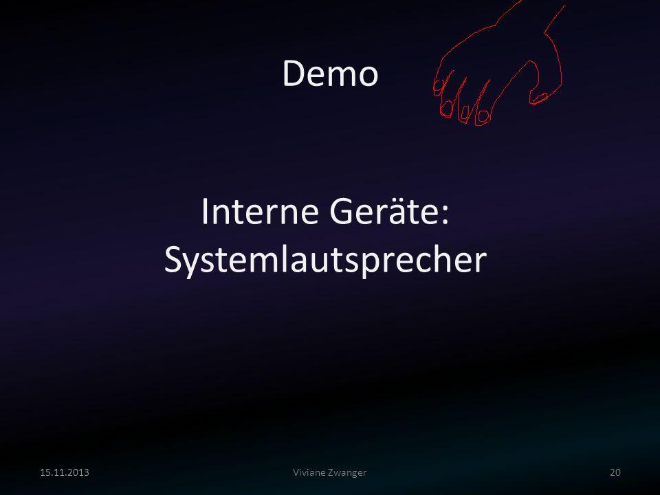 Demo Interne Geräte: Systemlautsprecher 25.03.2017 Viviane Zwanger
