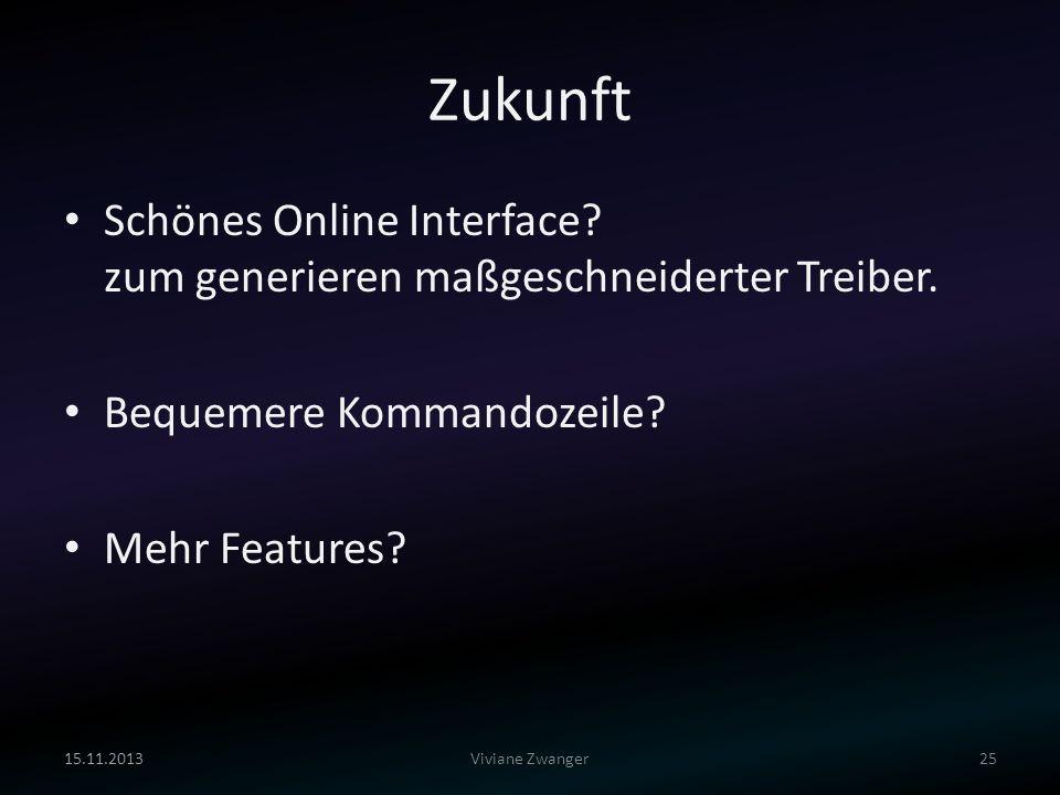Zukunft Schönes Online Interface zum generieren maßgeschneiderter Treiber. Bequemere Kommandozeile