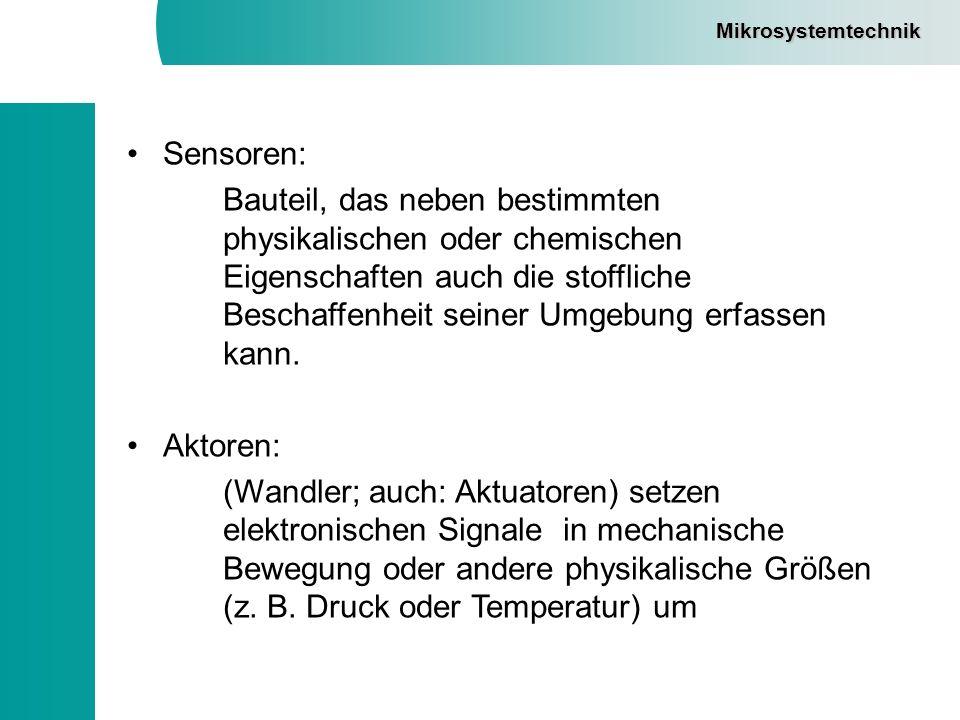 Mikrosystemtechnik Sensoren: