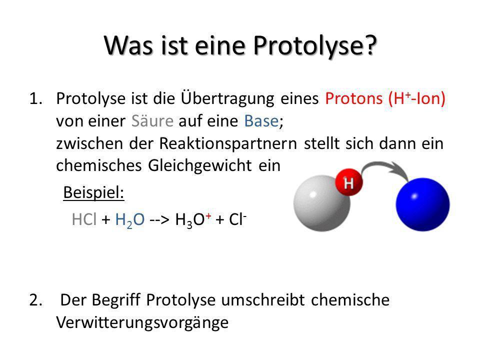 Was ist eine Protolyse