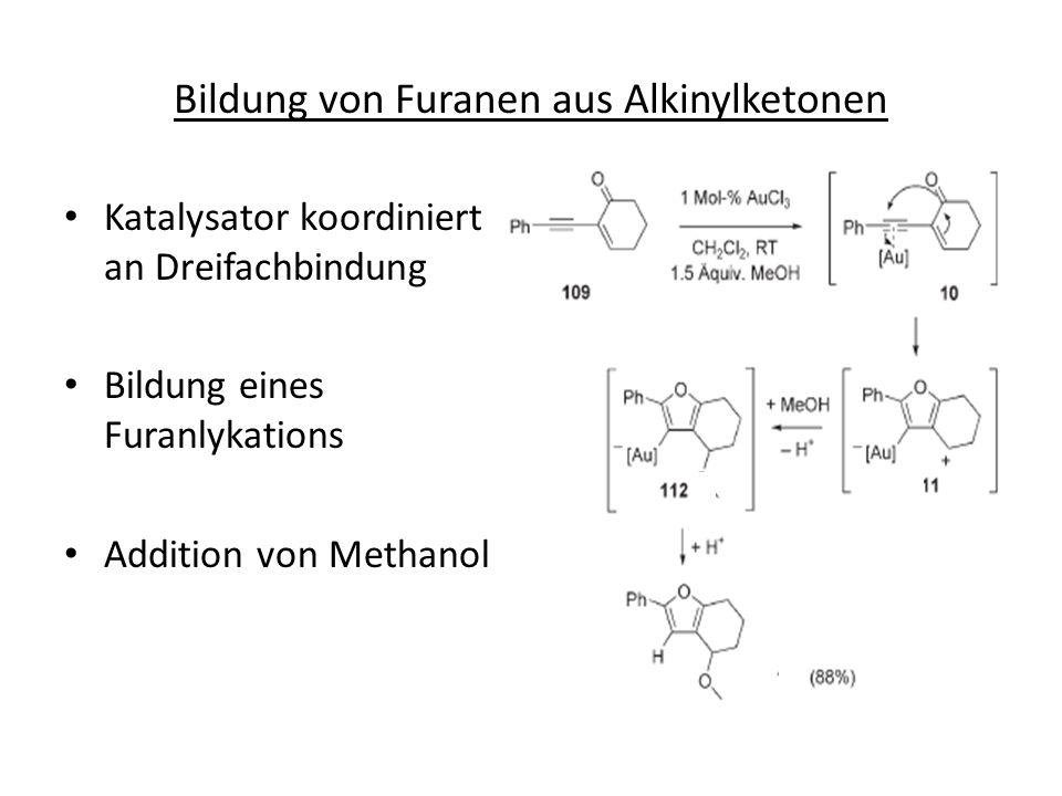 Bildung von Furanen aus Alkinylketonen