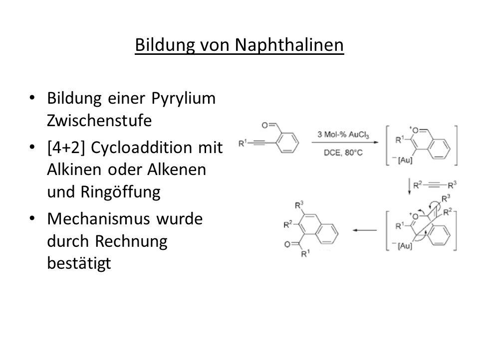 Bildung von Naphthalinen