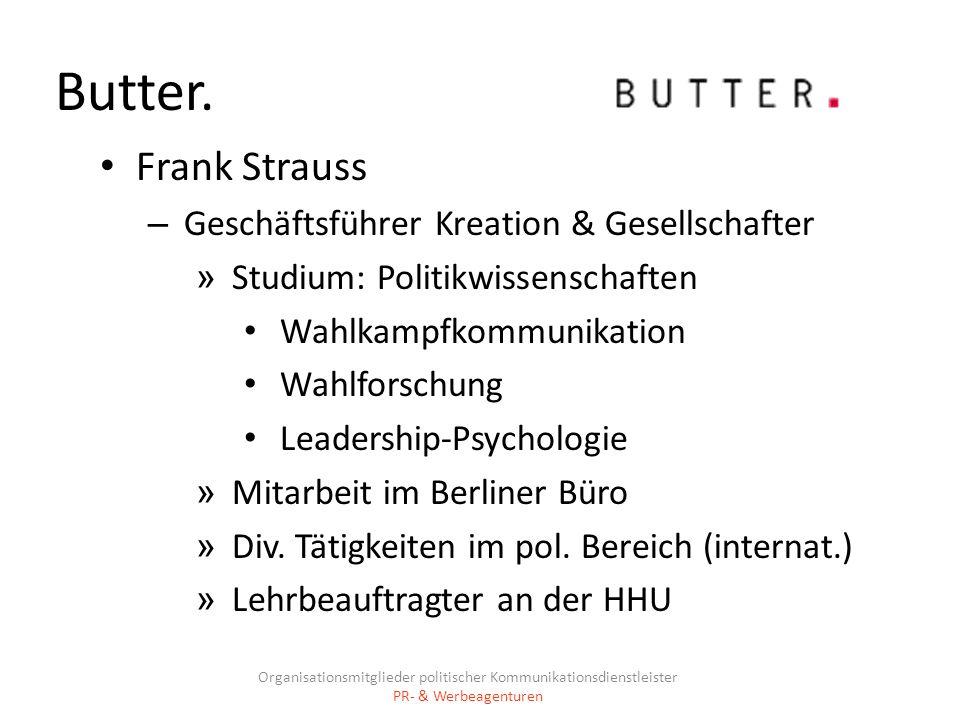 Butter. Frank Strauss Geschäftsführer Kreation & Gesellschafter