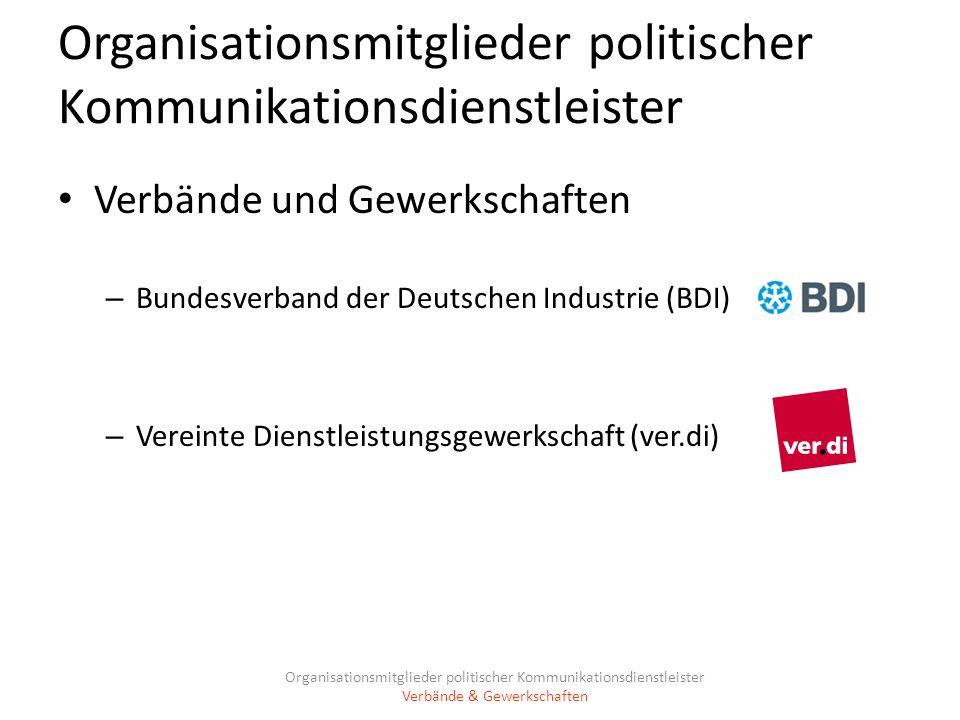 Organisationsmitglieder politischer Kommunikationsdienstleister