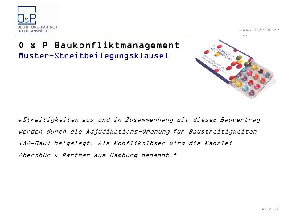 O & P Baukonfliktmanagement Muster-Streitbeilegungsklausel