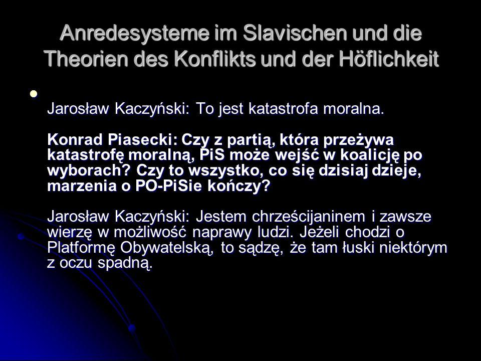 Anredesysteme im Slavischen und die Theorien des Konflikts und der Höflichkeit