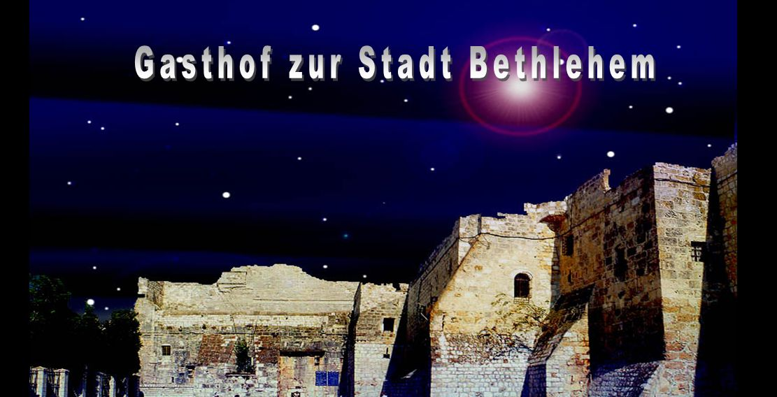 Gasthof zur Stadt Bethlehem