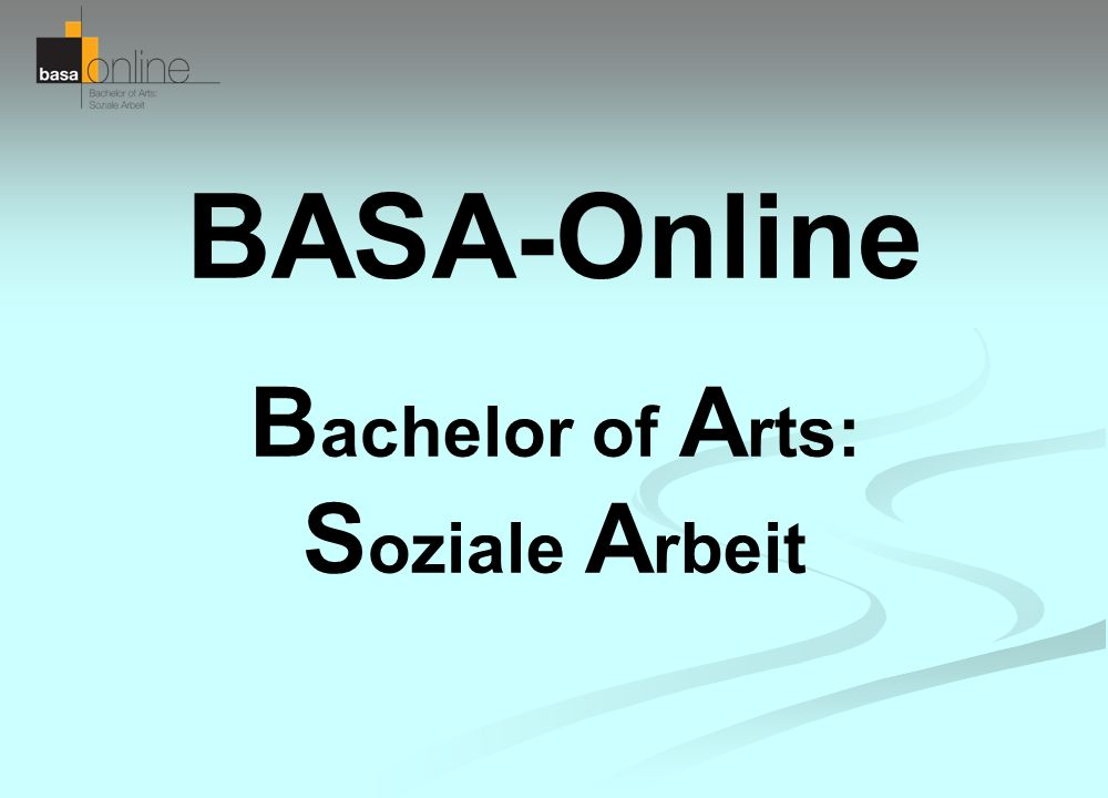 BASA-Online Bachelor of Arts: Soziale Arbeit - ppt video online ...