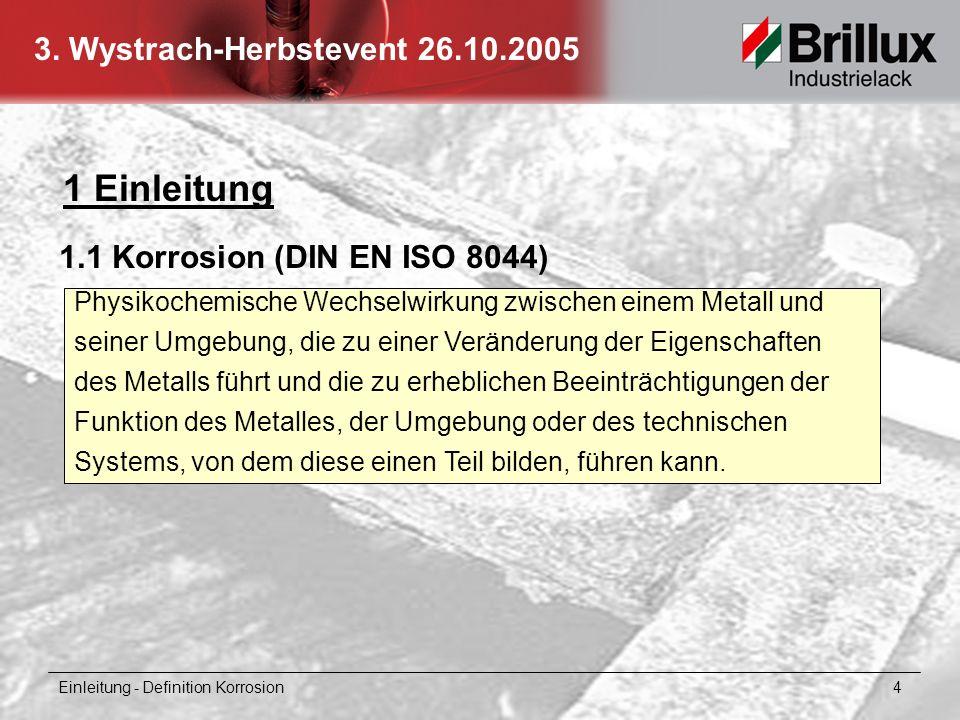 1 Einleitung 1.1 Korrosion (DIN EN ISO 8044)