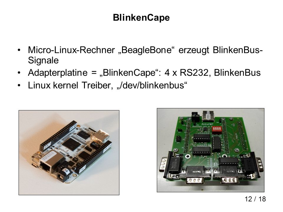"""BlinkenCape Micro-Linux-Rechner """"BeagleBone erzeugt BlinkenBus- Signale. Adapterplatine = """"BlinkenCape : 4 x RS232, BlinkenBus."""