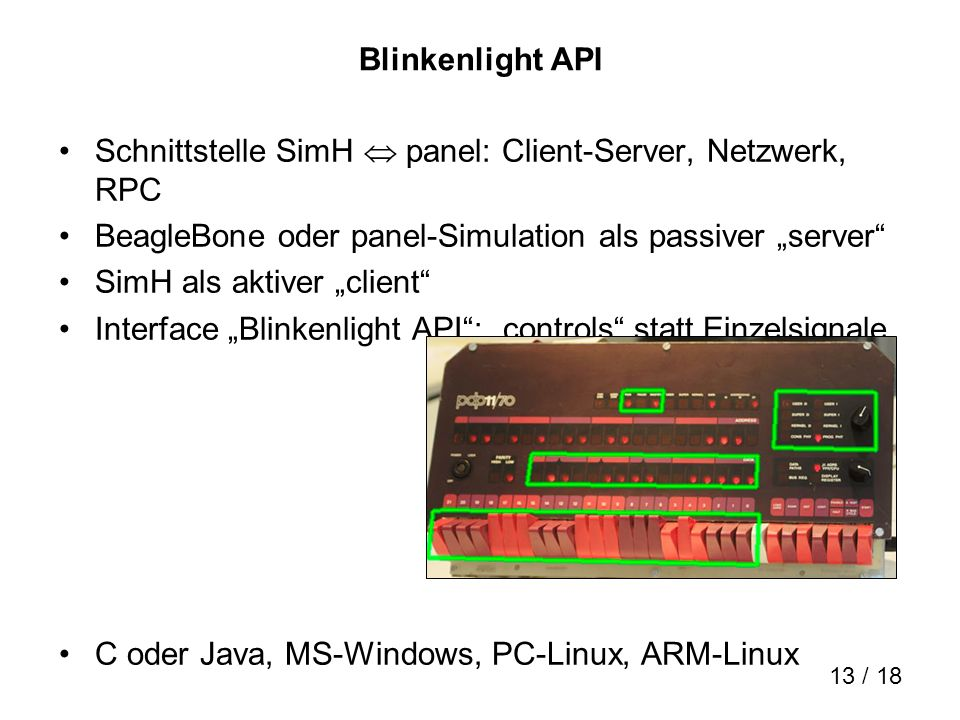 "Blinkenlight APISchnittstelle SimH  panel: Client-Server, Netzwerk, RPC. BeagleBone oder panel-Simulation als passiver ""server"