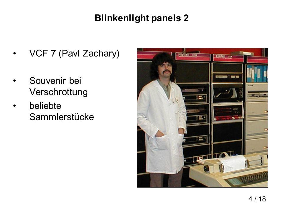 Blinkenlight panels 2 VCF 7 (Pavl Zachary) Souvenir bei Verschrottung beliebte Sammlerstücke