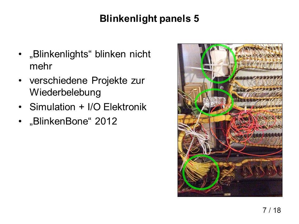 """Blinkenlight panels 5 """"Blinkenlights blinken nicht mehr. verschiedene Projekte zur Wiederbelebung."""