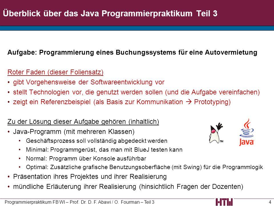 Überblick über das Java Programmierpraktikum Teil 3