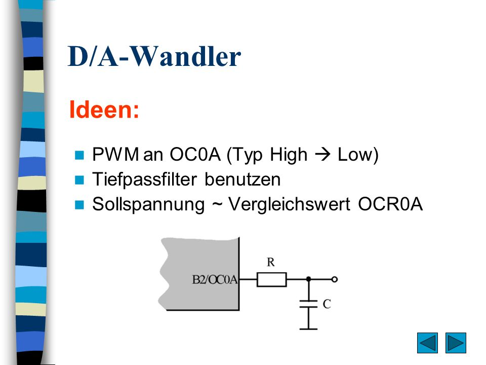 D/A-Wandler Ideen: PWM an OC0A (Typ High  Low)