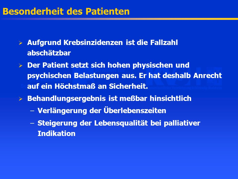 Besonderheit des Patienten