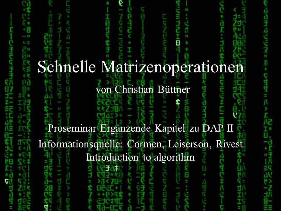 Schnelle Matrizenoperationen von Christian Büttner