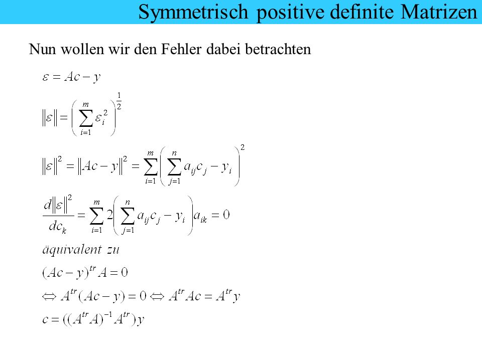 Symmetrisch positive definite Matrizen