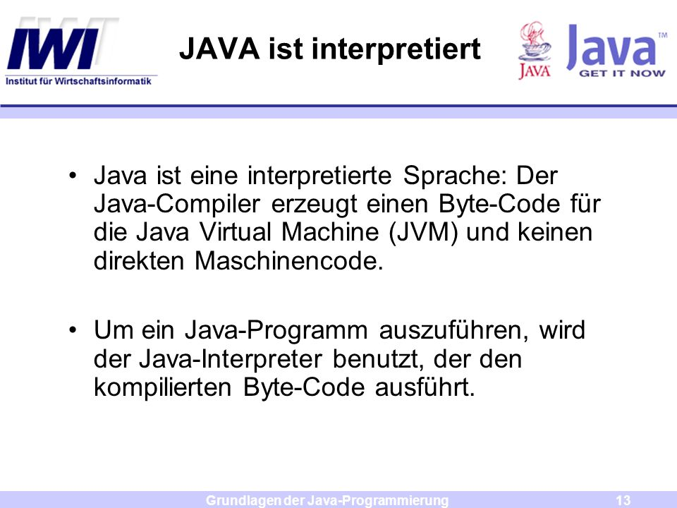 JAVA ist interpretiert