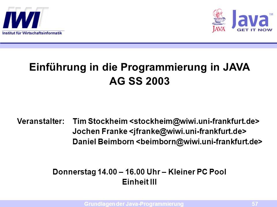 Einführung in die Programmierung in JAVA AG SS 2003