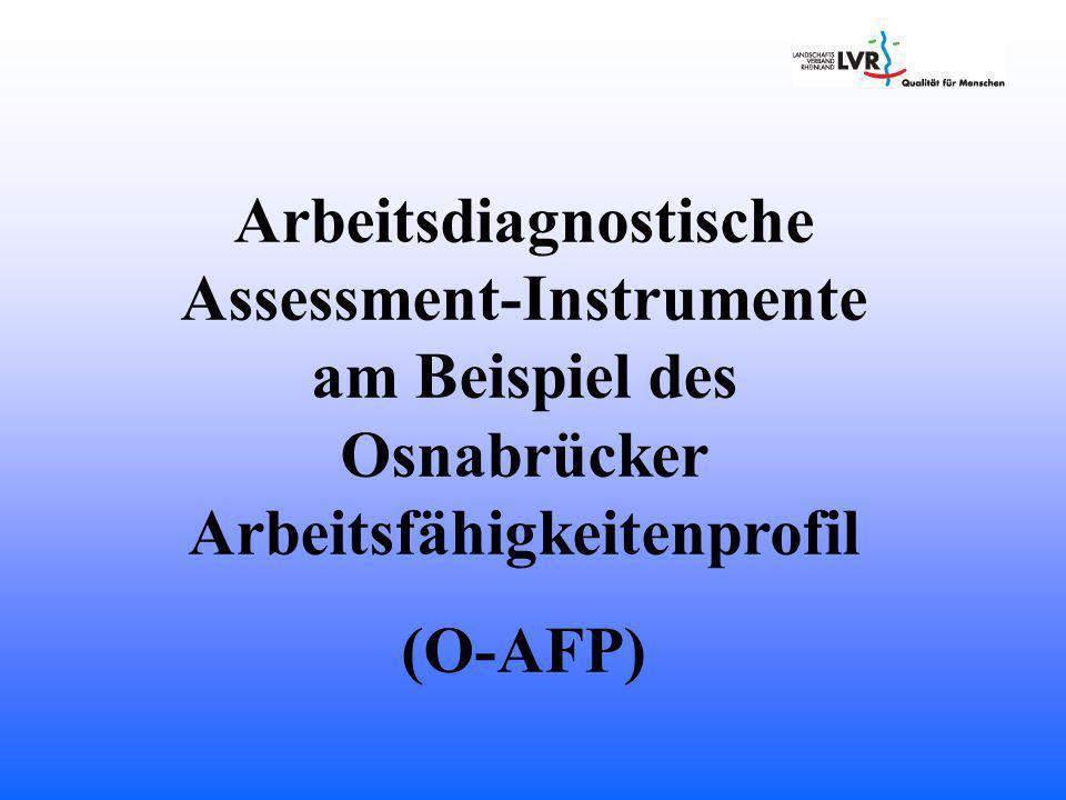Arbeitsdiagnostische Assessment-Instrumente am Beispiel des Osnabrücker Arbeitsfähigkeitenprofil
