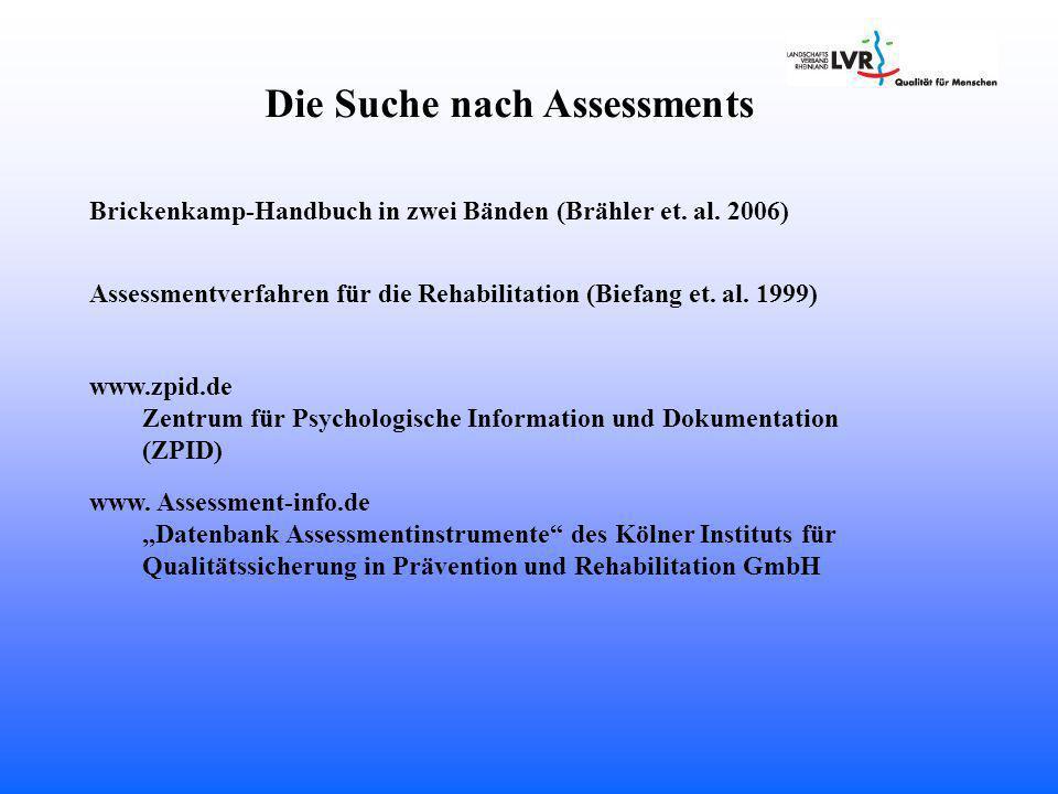 Die Suche nach Assessments
