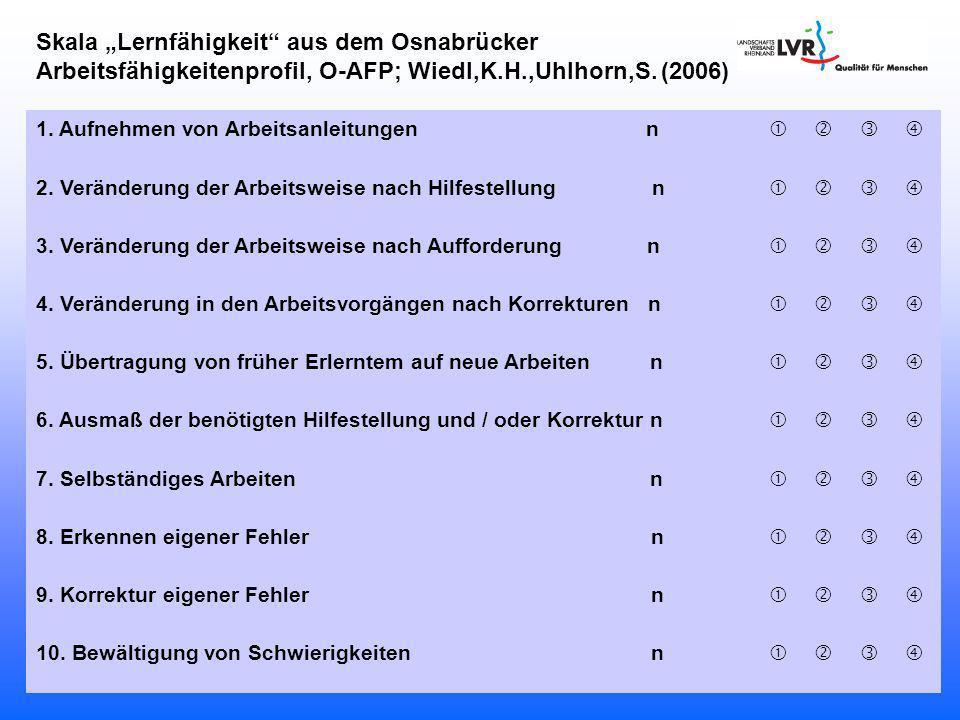"""Skala """"Lernfähigkeit aus dem Osnabrücker Arbeitsfähigkeitenprofil, O-AFP; Wiedl,K.H.,Uhlhorn,S. (2006)"""