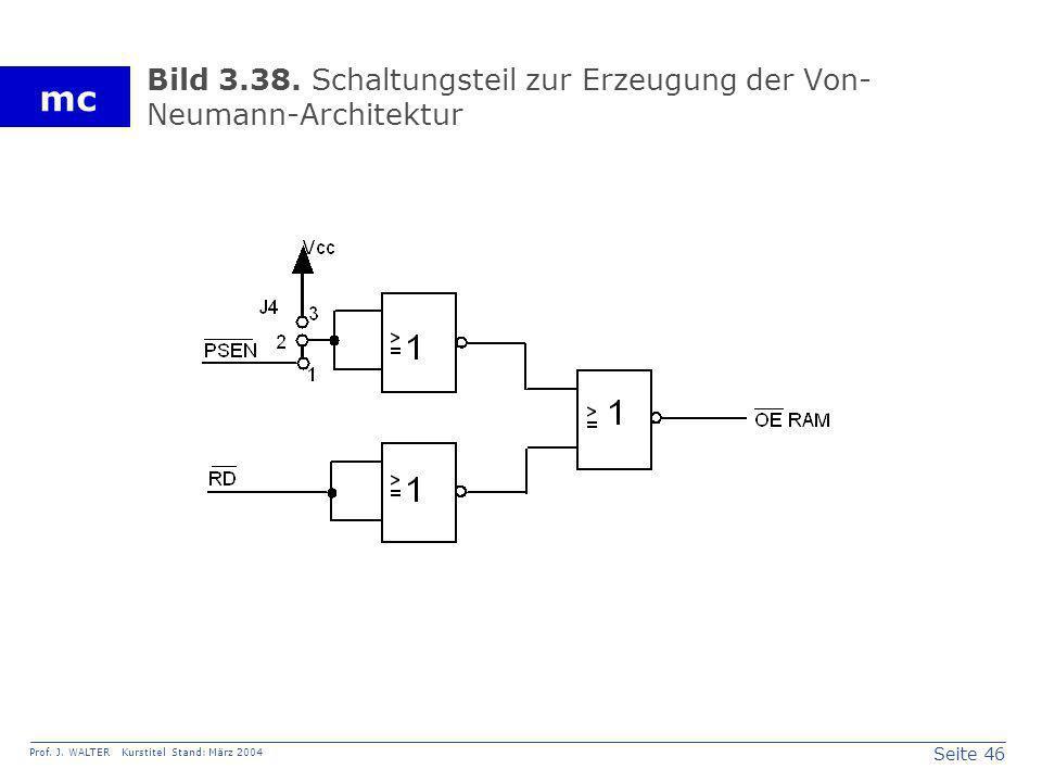Bild 3.38. Schaltungsteil zur Erzeugung der Von-Neumann-Architektur